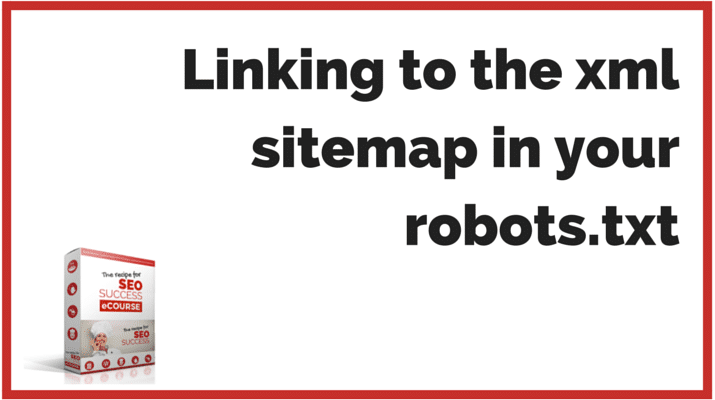 SEO QUESTIONS: Linking to the xml sitemap in your robots.txt