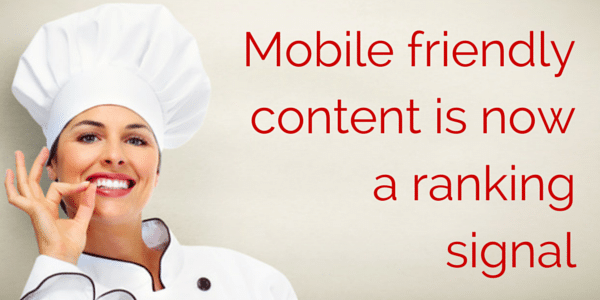Mobile friendly content now is a ranking signal
