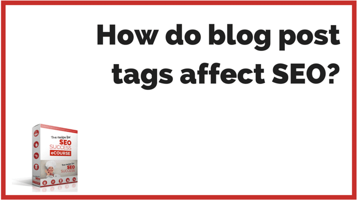 How do blog post tags affect SEO?