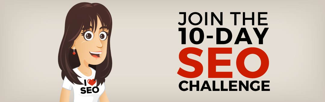 JOIN THE 10 DAY SEO CHALLENGE