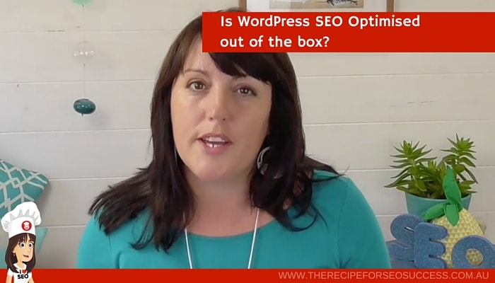 Is WordPress optimised out of the box?
