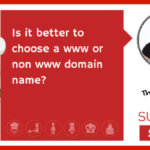 Is it better to choose a www or non www domain name?