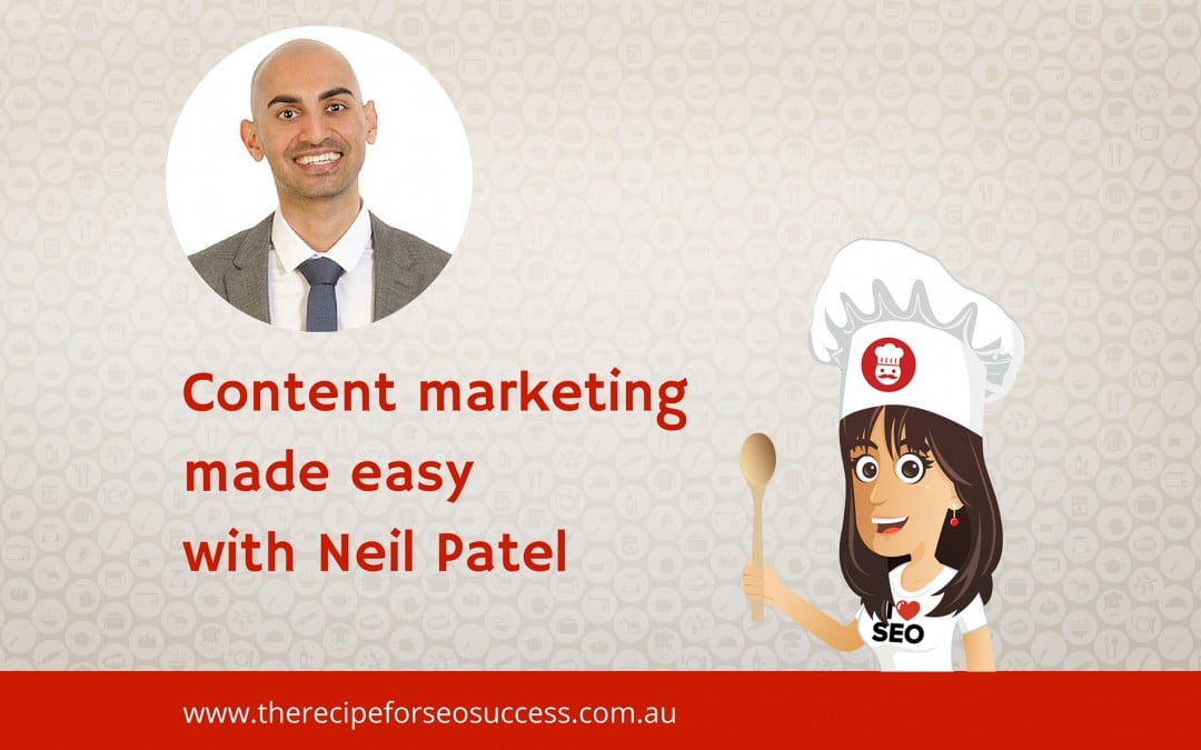 Content marketing made easy with Neil Patel (NEWBIE)