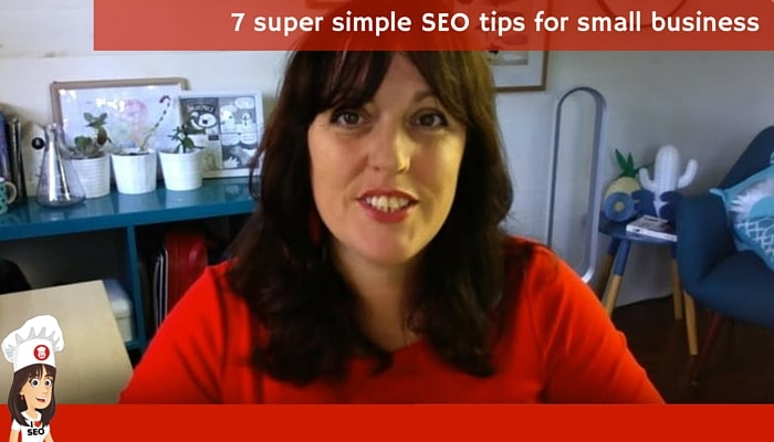 7 super simple SEO tips for small business