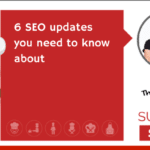 6 SEO updates you need to know about