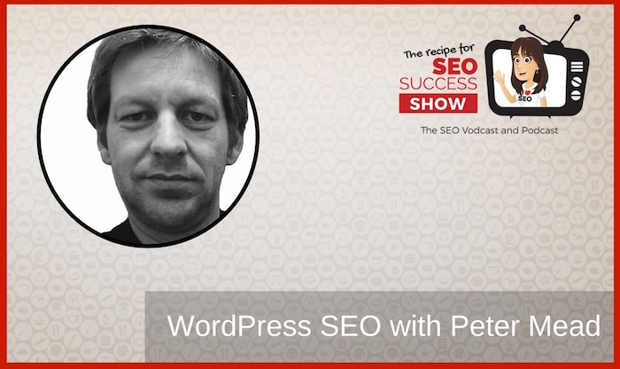WordPress SEO with Peter Mead (NEWBIE)