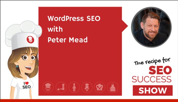 WordPress SEO with Peter Mead (NEWBIE)