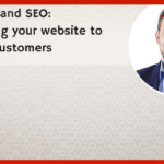 Usability and SEO: Optimising your website to nurture customers
