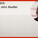 ASK GOOGLE: Q&A with John Mueller