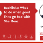 Backlinks: What to do when good links go bad (TECHIE)
