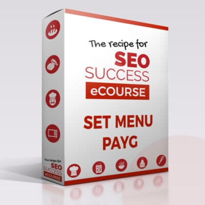 Set menu PAYG The Recipe for SEO Success eCourse