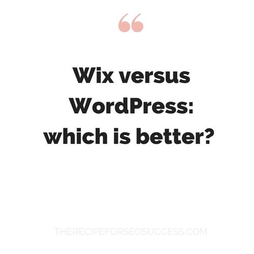wix versus wordpress which is better?