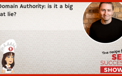 Domain Authority: is it a big fat lie?