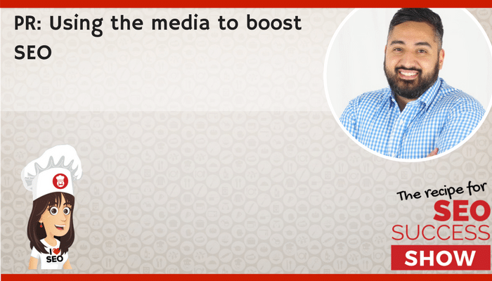 PR: Using the media to boost SEO