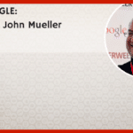 GOOGLE Q&A with John Mueller
