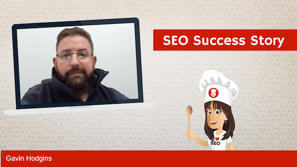 SEO Success Story: Gavin Hodgins