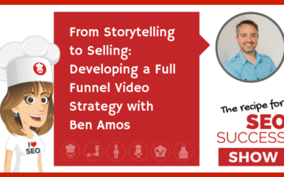 From Storytelling to Selling: Developing a Full Funnel Video Strategy with Ben Amos (NEWBIE)