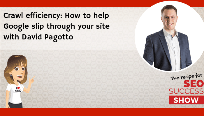 Crawl efficiency: How to help Google slip through your site
