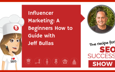 Influencer Marketing: A Beginners How to Guide with Jeff Bullas (NEWBIE)