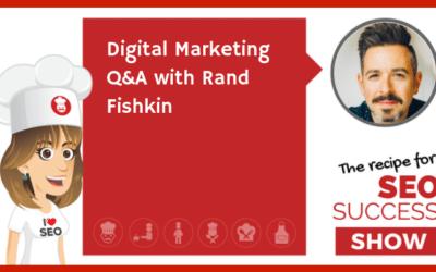 Digital Marketing Q&A with Rand Fishkin (NEWBIE)