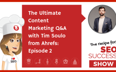 The Ultimate Content Marketing Q&A with Tim Soulo from Ahrefs: Episode 2 (NEWBIE)