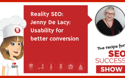 Reality SEO – Jenny De Lacy: Usability for better conversion