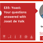 E35: Yoast: Your questions answered with Joost de Valk (NEWBIE)