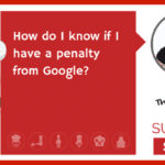 How do I know if I have a penalty from Google?