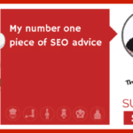 My number one piece of SEO advice