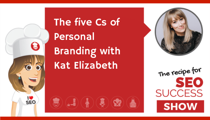 The five Cs of Personal Branding with Kat Elizabeth (NEWBIE)