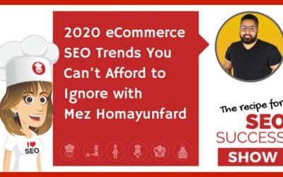 2020 eCommerce SEO Trends You Can't Afford To Ignore with Mez Homayunfard (TECHIE)