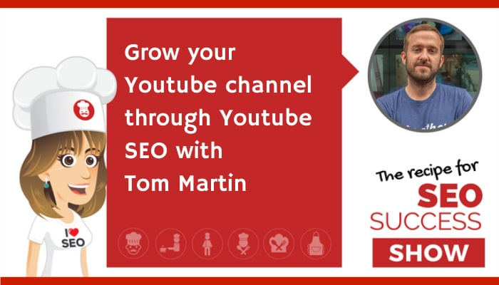 Grow Your Youtube Channel Through SEO with Tom Martin (TECHIE)