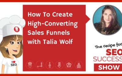 How To Create High-Converting Sales Funnels with Talia Wolf (NEWBIE)