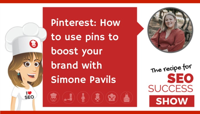 Pinterest: How to use pins to boost your brand with Simone Pavils (NEWBIE)