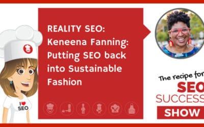 REALITY SEO: Keneena Fanning: Putting SEO back into Sustainable Fashion